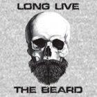 Long Live The Beard by rosebudcassidy