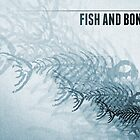 Fish And Bones by Phil Perkins