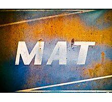 MAT Photographic Print