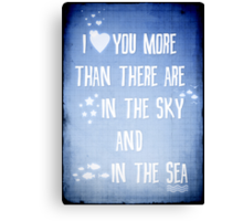 I ♥ you more Canvas Print