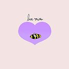 Bee Mine Oh Cliche Valentine by eatorcs
