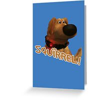 squirrel! Greeting Card