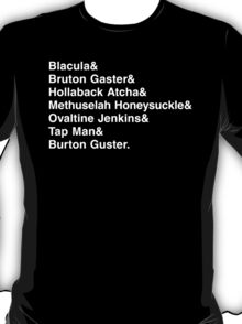 The Many Names of Burton Gustor T-Shirt