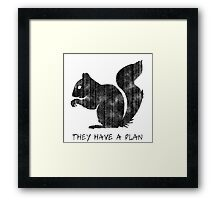 Squirrels: They Have A Plan Framed Print