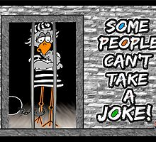 Jailbird: Some people can't take a joke. by sdesiata