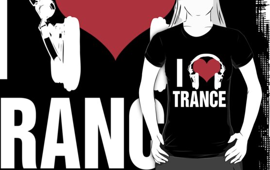 I Love Trance Music  by DropBass