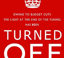 TURNED OFF budget cuts poster by Gary Eason