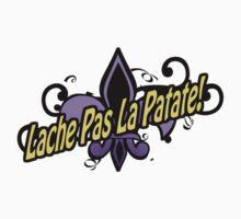 Lache Pas La Patate! T-Shirt by MadReaux