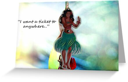 I want a ticket to anywhere... by Laura-Lise Wong