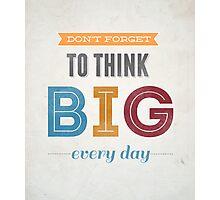 Inspirational Quote Photographic Print