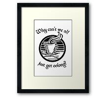 Going Oolong to Get Oolong Framed Print