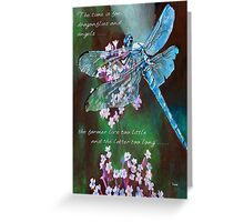 The Time Is For Dragonflies and Angels Greeting Card
