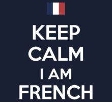 Keep Calm I'M FRENCH Kids Clothes