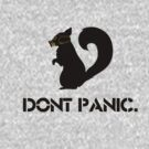 Don't panic by Ilovebubbles