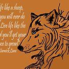 Live Life Like the Wolf by TesniJade