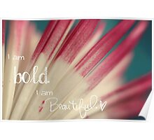 Bold and Beautiful Poster