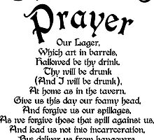 The Beers Prayer by fsmooth