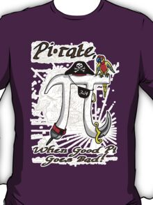 Pi Day Pirate Gone Bad T-Shirt