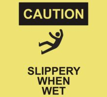 Slippery when wet by Diabolical