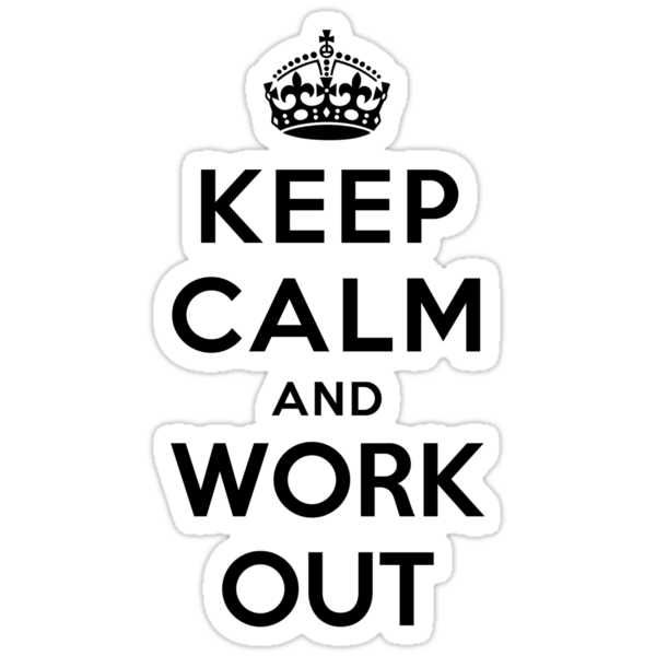 Keep Calm and Work Out by Yiannis  Telemachou