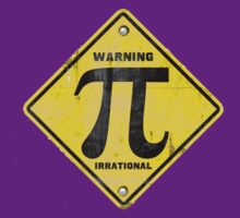 Warning Pi is Irrational T-Shirt