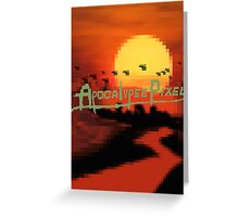 Apocalypse Pixel T shirt Greeting Card