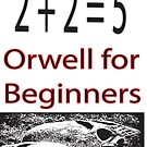 Orwell for Beginners  by Collective0013