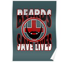 Beards Save Lives Poster
