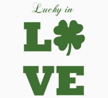 Saint Patrick's day lucky in love  by Tia Knight