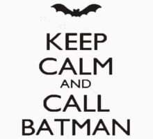 T-Shirt Keep Calm Batman by OwnedByGemini