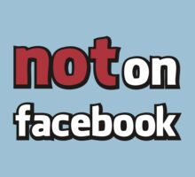 NOT on Facebook by shirtypants