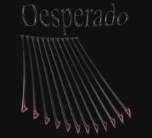 Desperado ! by TeaseTees