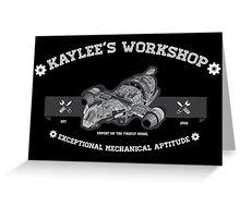 Kaylee's Workshop v2 Greeting Card