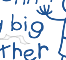 I'm gonna be a big brother Sticker