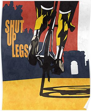 retro styled Tour de France cycling illustration poster print: SHUT UP LEGS by SFDesignstudio