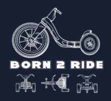 BORN 2 RIDE T-Shirt