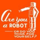 Are you a robot? by CircaWhat