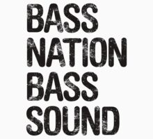 Bass Nation Bass Sound  by DropBass