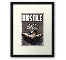 Hostile 17 Owes Me Kittens (grungy) Framed Print