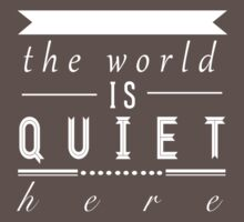 """A Series of Unfortunate Events: """"The World is Quiet Here"""" by dictionaried"""