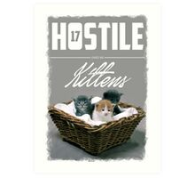 Hostile 17 Owes Me Kittens (Clean) Art Print