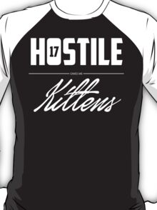 Hostile 17 Owes Me Kittens (Clean) T-Shirt