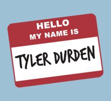 My Name Is Tyler Durden by Ben Robins