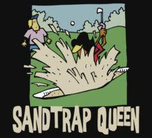 Golfer Sand Trap Queen by SportsT-Shirts