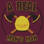 Real Man's Man by DDTees