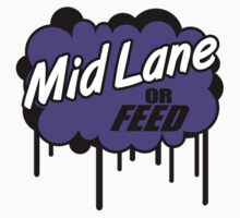 League of Legends: Mid Lane or Feed by ruckus666