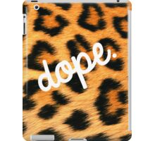 Leopards are Dope iPad Case/Skin