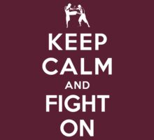 Keep Calm and Fight On (Alternative) by Yiannis  Telemachou
