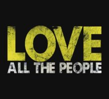 Love All The People by Mother Shipton