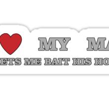 FISHING - LOVE YOUR MAN Sticker